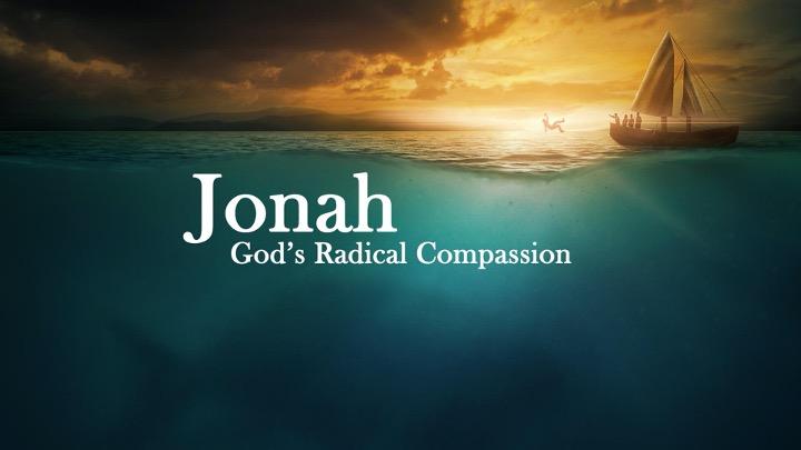 Jonah God's Radical Compassion